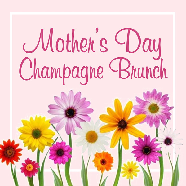 Mother's Day Champagne Brunch