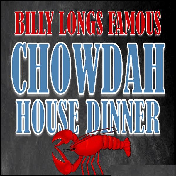 Chowdah House Dinner